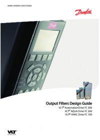 Output Filters Design Guide VLT AutomationDrive FC 300. VLT AQUA Drive FC 200. VLT HVAC Drive FC 100.pdf