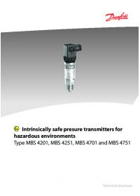 Intrinsically safe presure transmitters for hazardous environments type MBS 4201. MBS 4251. MBS 4701 and MBS 4751.pdf